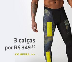 3 calças por R$349,90