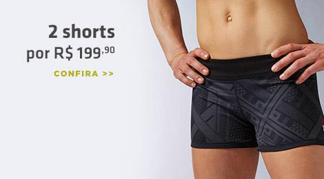 2 shorts por R$199,90