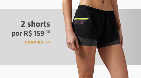 2 shorts por R$159,90